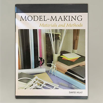 Model Making: Material and Methods by David Neat