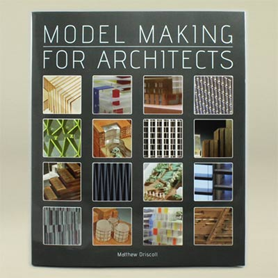 Model Making for Architecture