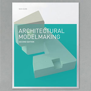 Architectural Model Making (2014)
